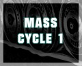 Mass Cycle 1