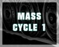 Mass Cycle 1
