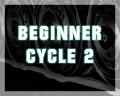 Beginner Cycle 2